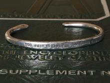 Too Fast To Live Too Young To Die Bangle